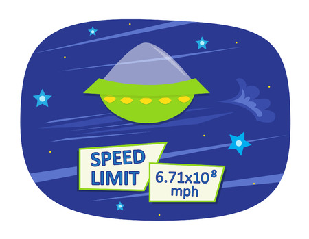 The speed of light - Cartoon spaceship traveling through space with signs that says speed limit and the actual speed of light value (6.71x10^8). Eps10