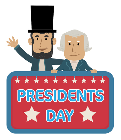 Presidents Day Sign with Abraham Lincoln and George Washington.