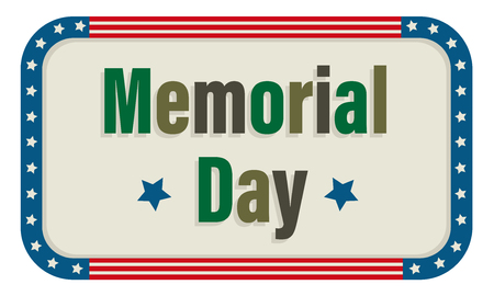 Memorial Day Sign with camouflage colored text and an American flag border.