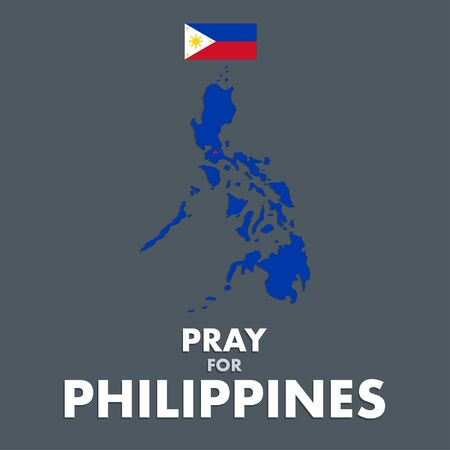 Vector or illustration of Philippines map and flag. A messages of support to Philippines Taal Volcano.
