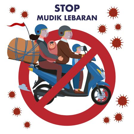 A sign of a prohibition to return to hometown or called Mudik in Indonesian in the middle of coronavirus pandemic. Illustration of a family who wants to return to their hometown using a motorcycle.