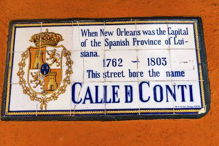 Old Spanish Sign French Quarther Conti Street New Orleans Louisiana. Completed in 1700s