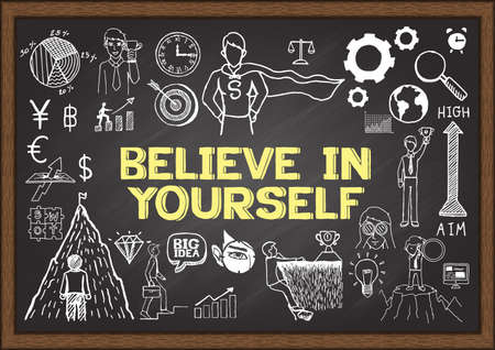 believe in yourself: Doodles with the phrase BELIEVE IN YOURSELF on chalkboard. Illustration