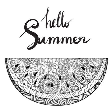 Hand drawn Hello Summer with slice of water melon for design element or adult coloring book. Vector illustration Ilustración de vector