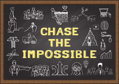Hand drawn icons about chase the impossible on chalkboard. Vector illustration Çizim