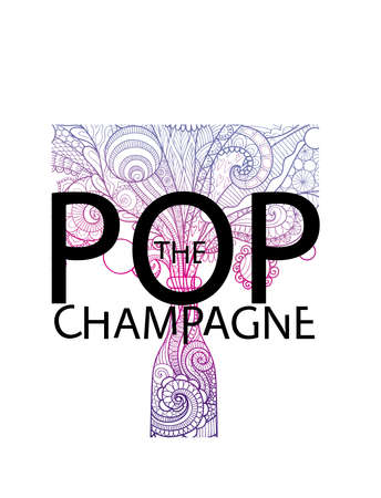 Typography slogan pop the champagne with line art drawing of champagne bottlefor t shirt printing and embroidery, Graphic tee and printed tee Illustration