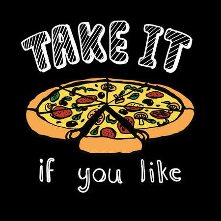 t 셔츠 인쇄 및 자수, 그래픽 티 및 인쇄 티를 위해 제공 슬로건과 함께 피자 조각을 손으로 그린 피자