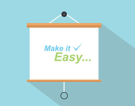 presentation board: make it easy quotes with checklist sign written on the presentation board Illustration