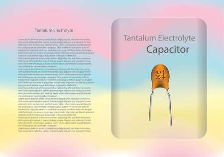 Tantalum electrolyte capacitor diagram and text information pattern on glass banner,vector illustration design,eps10. Illustration