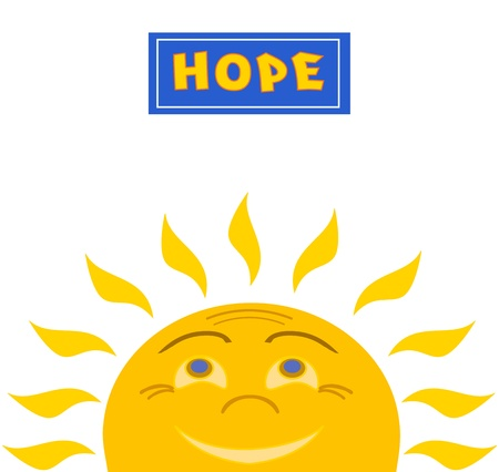 Smiling sun looks up at the words  Hope