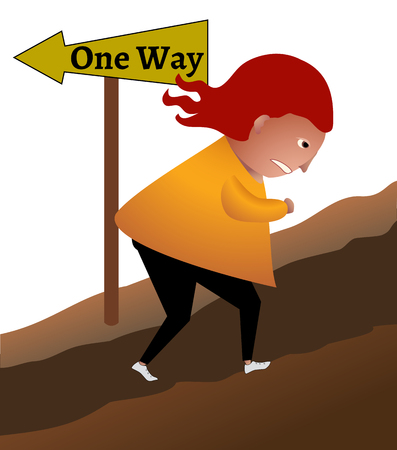 uphill: A person determined to go the wrong way