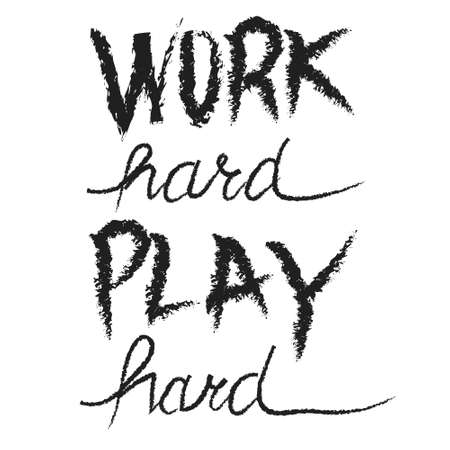 Work Hard Play Hard motivational quote, hand written lettering positive phrase in vector, decorative design perfect for a print, greeting card or t-shirt, isolated on white background Иллюстрация