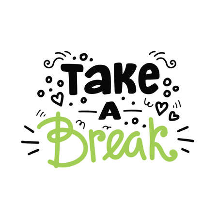 Take a break. Vector hand drawn lettering composition Çizim