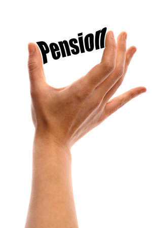 Vertical shot of a hand squeezing the word Pension between two fingers, isolated on white.
