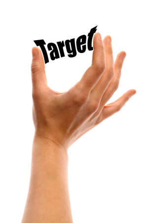 interest rate: Vertical shot of a hand squeezing the word Target between two fingers, isolated on white. Stock Photo