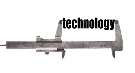 science symbols metaphors: Color horizontal shot of a caliper and measuring the word technology.