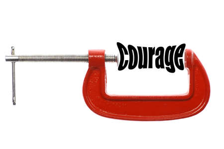 vice: The word courage is compressed with a vice.