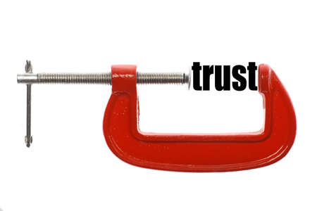vice: The word trust is compressed with a vice.