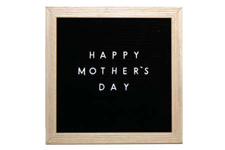 A Black Sign With a Birch Frame That Says Happy Mothers Day in White Letters on a Pure White Background