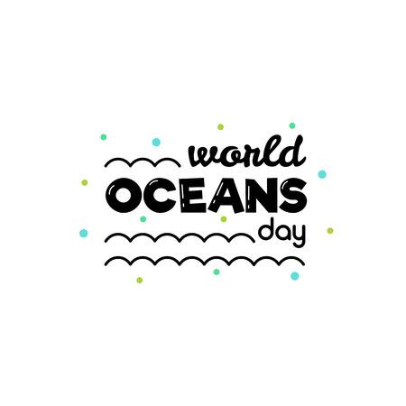 World Oceans Day. Vector illustration.