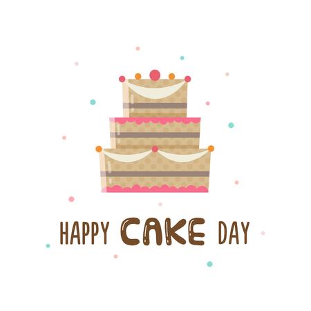 Happy Cake Day. Greeting card. Vector illustration. Illustration