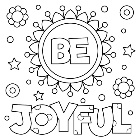 Be joyful. Coloring page. Vector illustration.