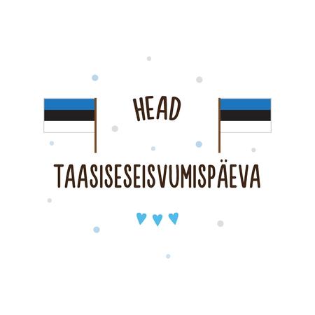 Jour de l'indépendance de l'Estonie. Illustration vectorielle Texte en estonien - Joyeuse fête de la restauration de l'indépendance. Banque d'images - 82874154