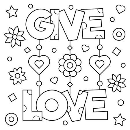 愛を与えます。ページを着色。黒と白のベクトル図です。