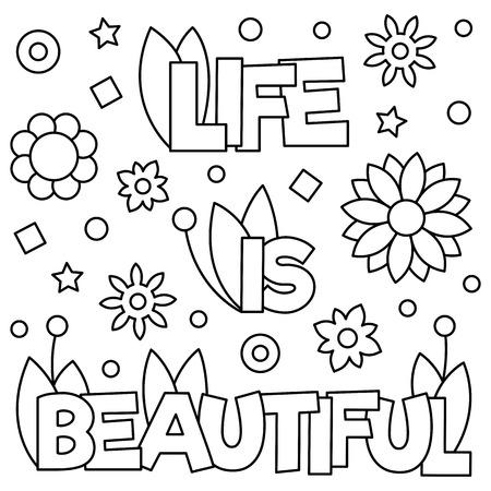 Het leven is mooi. Kleurplaat. Zwart en wit vectorillustratie. Stockfoto