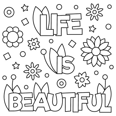 Life is beautiful. Coloring page. Black and white vector illustration. Zdjęcie Seryjne