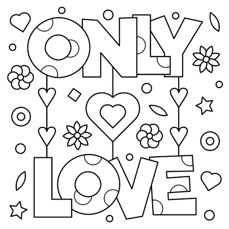 Only love. Coloring page. Vector illustration. Illusztráció