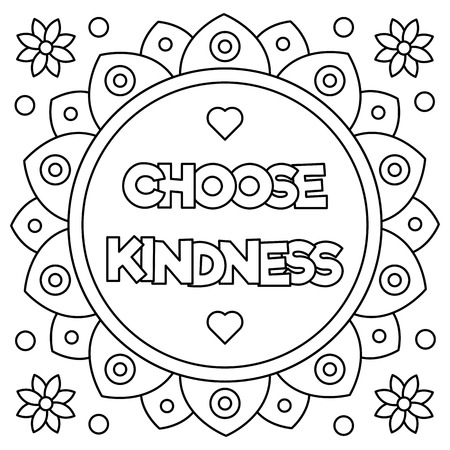 Choose kindness. Coloring page. Vector illustration. Vettoriali