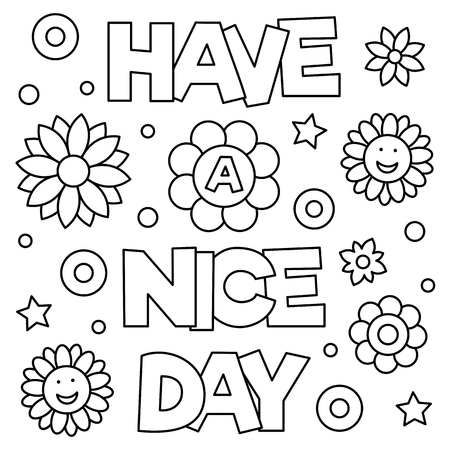 Have a nice day. Coloring page. Vector illustration.