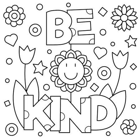 be kind coloring pages Be Kind. Coloring Page. Black And White Vector Illustration  be kind coloring pages