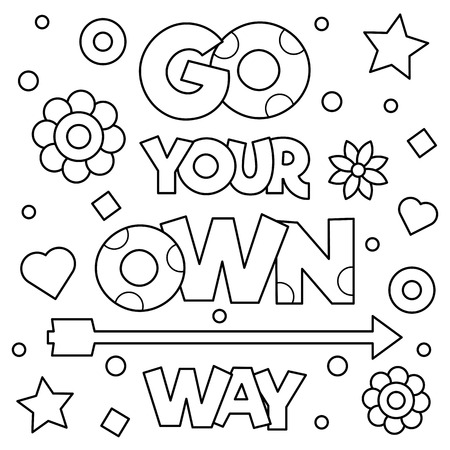 Go your own way. Coloring page. Black and white vector illustration. Çizim