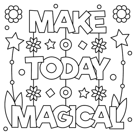 Make today magical. Coloring page. Vector illustration. Ilustrace