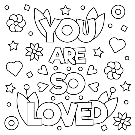 You are so loved. Coloring page. Vector illustration. Illusztráció