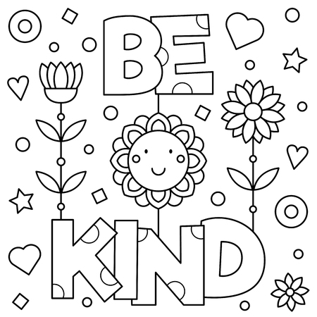 Be kind. Coloring page. Vector illustration.