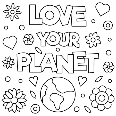 Love your planet. Coloring page. Vector illustration.