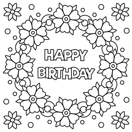 幸せな誕生日と着色ページのための花輪。ベクターの図。