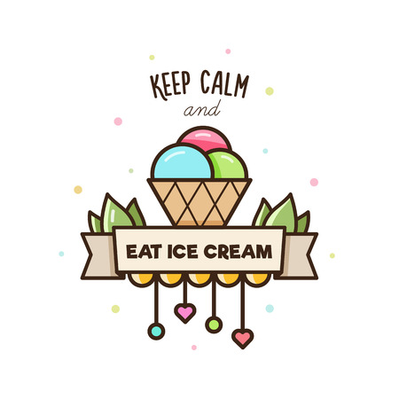 Keep calm and eat ice cream. Vector illustration of ice cream.