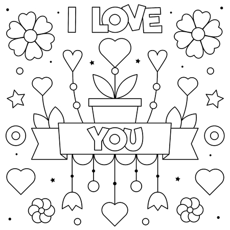I Love You. Coloring page. Black and white vector illustration. Hearts and flowers