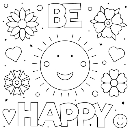 Be happy. Coloring page. Black and white vector illustration Ilustração