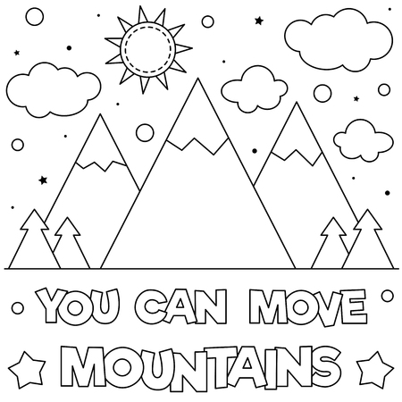 You can move mountains. Coloring page. Black and white vector illustration
