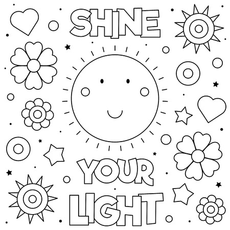 Shine your light. Coloring page. Black and white vector illustration.
