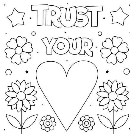 Trust your heart. Coloring page. Vector illustration. Heart, flowers.