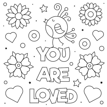 You are loved. Coloring page. Black and white vector illustration of a bird