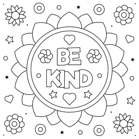 Be kind. Coloring page. Black and white vector illustration. Vetores