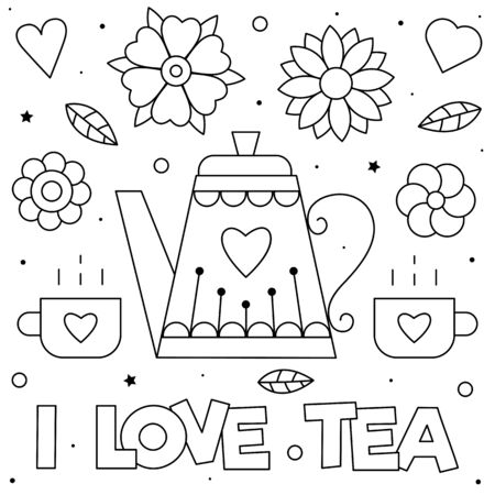 I love tea. Coloring page. illustration. Cups and teapot.