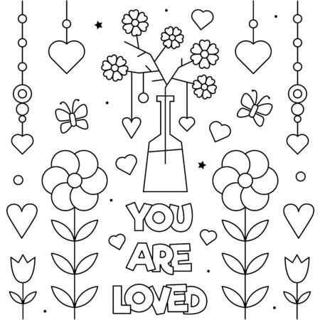 You are loved. Coloring page. Vector illustration.